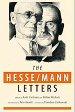 The Hesse-Mann Letters (Rediscovered Books, nr. 2)