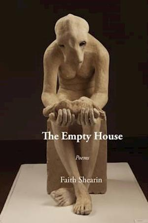 Bog, paperback The Empty House af Faith Shearin