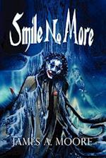 Smile No More af James A. Moore