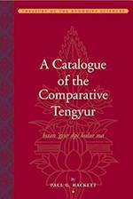 A Catalogue of the Comparative Tengyur (bstan'gyur dpe bsdur ma)