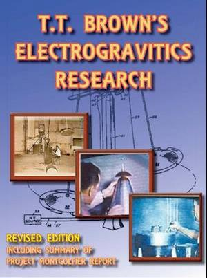 T T Brown's Electrogravitics Research