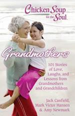 Chicken Soup for the Soul Grandmothers (CHICKEN SOUP FOR THE SOUL)