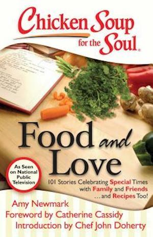 Bog, paperback Chicken Soup for the Soul Food and Love af Mark Victor Hansen, Jack Canfield