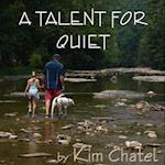 Talent for Quiet