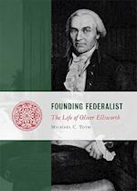 Founding Federalist (Lives of the Founders)
