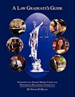 A Law Graduate's Guide