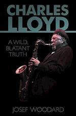 Charles Lloyd af Josef Woodard