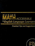 Making Math Accessible to English Language Learners, Grades 9-12