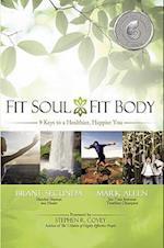 Fit Soul, Fit Body af Mark Allen, Brant Secunda