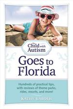 The Child with Autism Goes to Florida