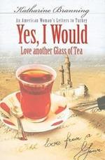 Yes, I Would Love Another Glass of Tea