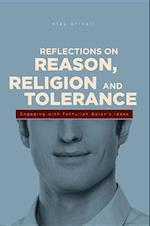 Reflections on Reason, Religion, and Tolerance