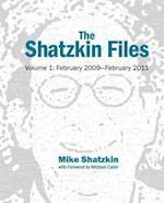 The Shatzkin Files: Volume 1: February 2009 - February 2011 af Mike Shatzkin