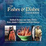 The Fishes & Dishes Cookbook