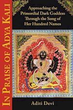 In Praise of Adya Kali