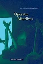 Operatic Afterlives (Operatic Afterlives)