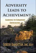 ADVERSITY LEADS TO ACHIEVEMENT: Learning to Surmount Difficulties