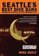 Seattle's Best Dive Bars (Best Dive Bars)