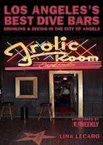 Los Angeles's Best Dive Bars (Best Dive Bars)