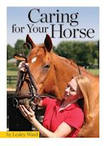 Caring for Your Horse (Horse Illustrated Training Guides)