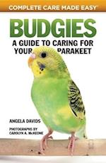 Budgies (Complete Care Made Easy)