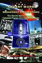 Covert Wars and Breakaway Civilizations af Joseph P. Farrell