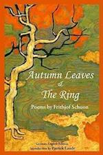 Autumn Leaves & the Ring (The Writings of Frithjof Schuon)