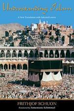 Understanding Islam af Patrick Laude, Annemarie Schimmel, Frithjof Schuon