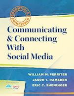Communicating & Connecting With Social Media