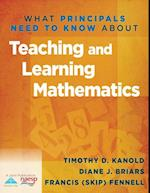 What Principals Need to Know About Teaching and Learning Mathematics (What Principals Need to Know)