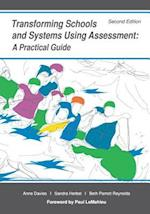 Transforming Schools and Systems Using Assessment af Anne Davies