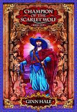 Champion of the Scarlet Wolf (Champion of the Scarlet Wolf)