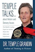 Temple Talks... About Autism and Sensory Issues af Temple Grandin