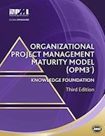 Organizational Project Management Maturity Model Opm3