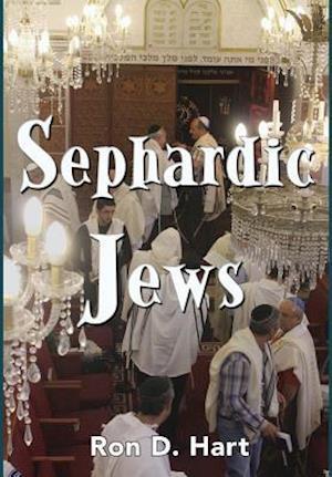 Bog, hardback Sephardic Jews af Ron D. Hart