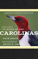 American Birding Association Field Guide to Birds of the Carolinas (American Birding Association State Field)