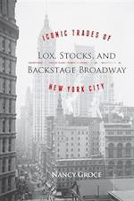 Lox, Stocks and Backstage Broadway