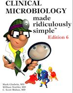 Clinical Microbiology Made Ridiculously Simple (Made Ridiculously Simple)