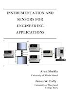 Instrumentation and Sensors for Engineering Applications af James W Dally, Arun Shukla