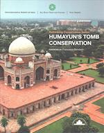 Humayun's Tomb Conservation (Rethinking Conservation)
