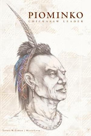 Piominko Chickasaw Leader
