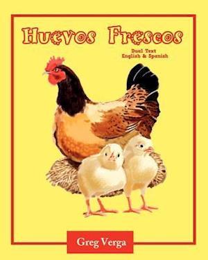 Huevos Frescos (Dual Text