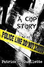 A Cop Story