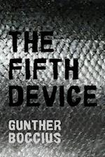 The Fifth Device