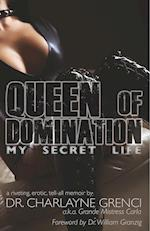 Queen of Domination: My Secret Life