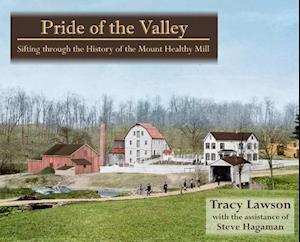 Bog, paperback Pride of the Valley af Tracy Lawson, Steve Hagaman