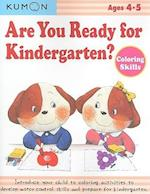 Are You Ready for Kindergarten? Coloring Skills (Are You Ready for Kindergarten?)