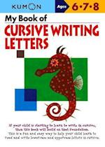 My Book of Cursive Writing (Kumon Workbooks)