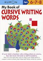 My Book of Cursive Writing (Cursive Writing Workbooks)