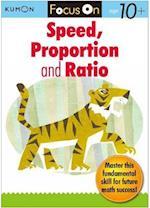 Focus On Speed, Ratio and Proportion (Kumon Focus on Workbook)
